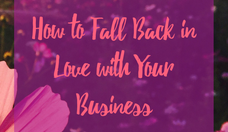 Fall Back in Love with Your Business