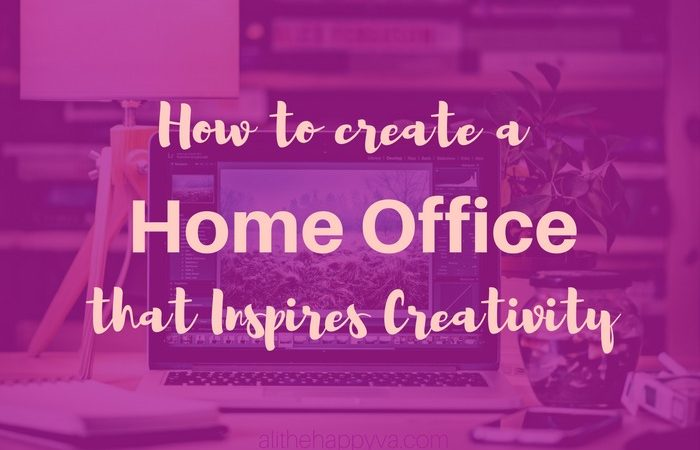 How to Create a Home Office that Inspires Productivity & Creativity