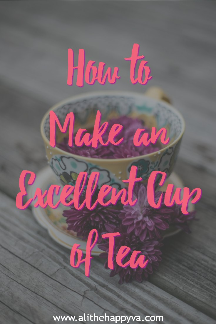 how to make an excellent cup of tea