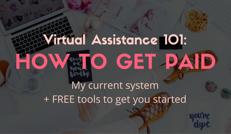 Virtual Assistance 101: How to Get Paid