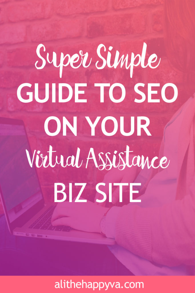 If you are just starting out with a new virtual assistant biz and wondering how your clients will find you, the Super Simple Guide to SEO on your VA Blog can help!