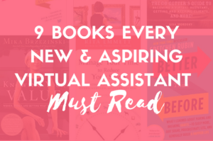 9 books every new and aspiring virtual assistant must read