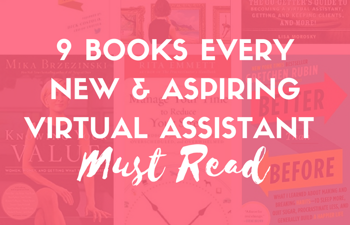 9 Books Every New & Aspiring Virtual Assistant Must Read